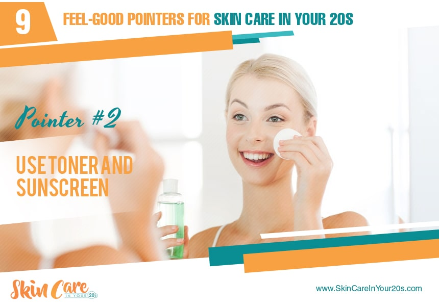 use toner and sunscreen skin care in your 20s