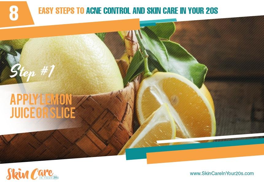 apply lemon juice or slice skin care in your 20s